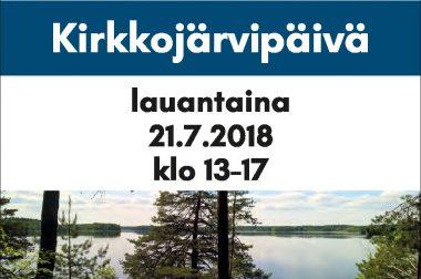 Kirkkojärvipäivä 21.7.2018 kirkonkylän Järvelän kylätalossa